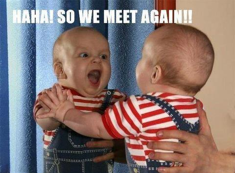 so we meet again baby meme funny pic picture lol