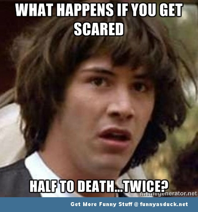 conspiracy keanu meme scared half to death funny pics pictures pic picture image photo images photos lol