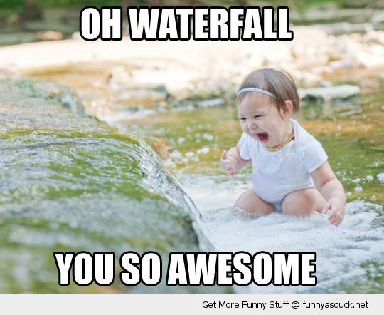 oh waterfall cute kid water awesome funny pics pictures pic picture image photo images photos lol