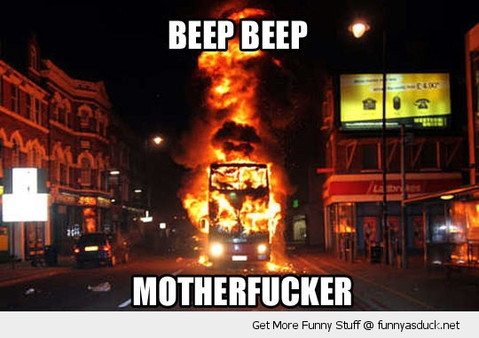 beep motherfucker bus on fire funny pics pictures pic picture image photo images photos lol