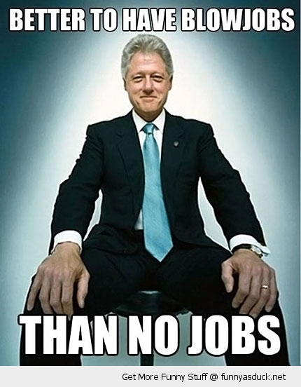 blow jobs no bill clinton funny pics pictures pic picture image photo images photos lol