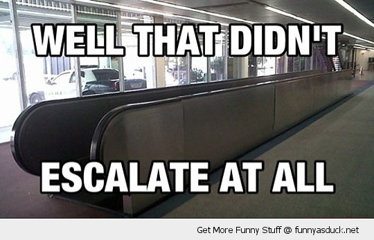 didn't escalate at all meme quickly funny pics pictures pic picture image photo images photos lol