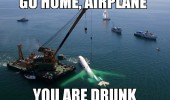 go home airplane drunk sea funny pics pictures pic picture image photo images photos lol