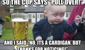 drunk baby meme pullover cardigan funny pics pictures pic picture image photo images photos lol