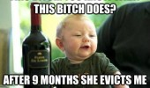 drunk baby wine meme evicts me happy birthday funny pics pictures pic picture image photo images photos lol