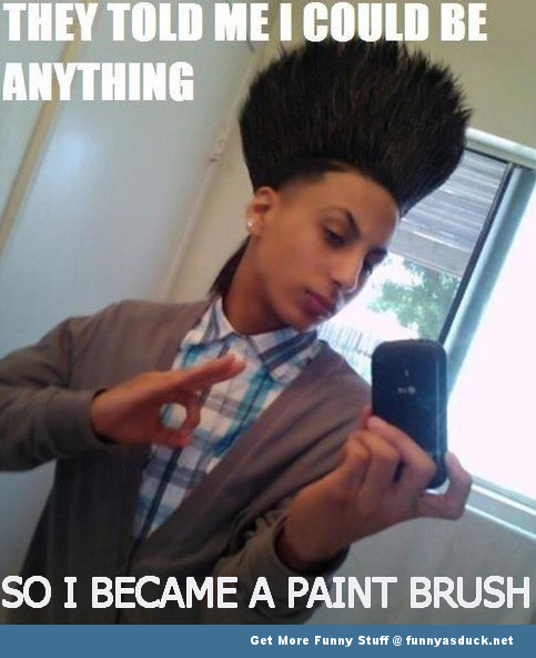 i could be anything paintbrush douche bag funny pics pictures pic picture image photo images photos lol