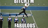 bitch fabulous band football match trombone funny pics pictures pic picture image photo images photos lol