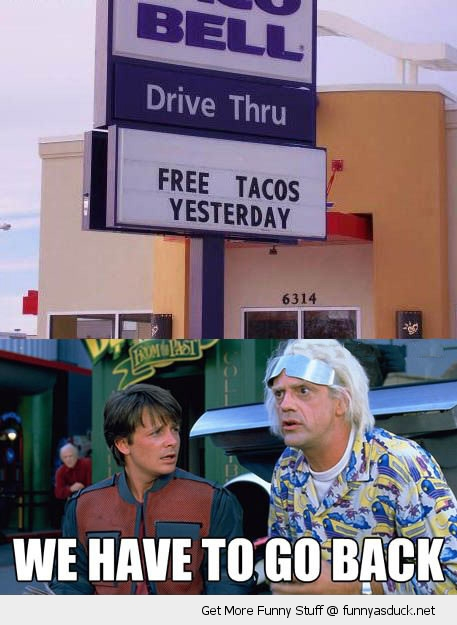 free tacos back to the future tv funny pics pictures pic picture image photo images photos lol