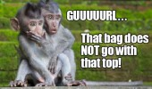 gurl bitchey monkeys baby animals funny pics pictures pic picture image photo images photos lol