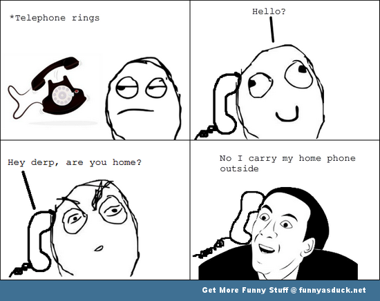 you dont say home phone rage comic meme funny pics pictures pic picture image photo images photos lol
