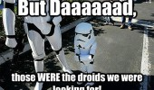 but dad star wars kid stormtropper droids funny pics pictures pic picture image photo images photos lol