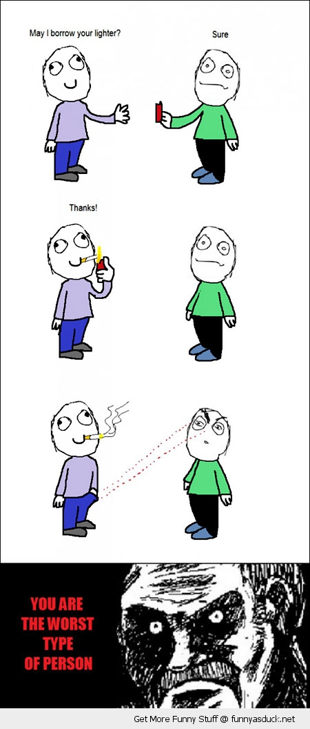 cigarette lighter smoke fag worst person rage comic meme funny pics pictures pic picture image photo images photos lol