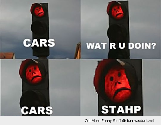 cars stop stahp red light funny pics pictures pic picture image photo images photos lol