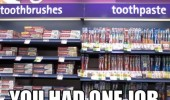 tooth paste brush one job supermarket funny pics pictures pic picture image photo images photos lol