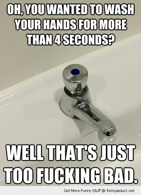 4 four seconds wash hands tap faucet rest room funny pics pictures pic picture image photo images photos lol