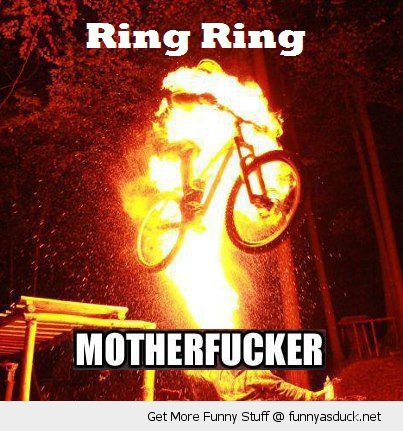 ring mother fucker bike bmx fire stunt funny pics pictures pic picture image photo images photos lol