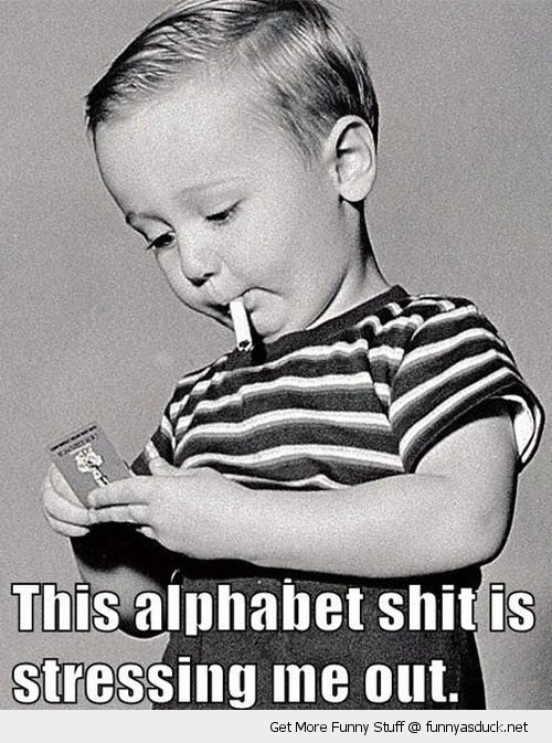 kid boy smoking cigarette alphabet shit stressing out funny pics pictures pic picture image photo images photos lol