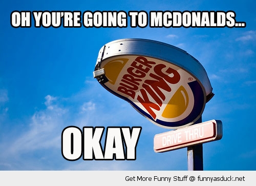 burger king mcdonalds sign sad okay funny pics pictures pic picture image photo images photos lol