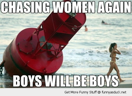 boys will be buoys ocean sea beach pun joke chasing woman funny pics pictures pic picture image photo images photos lol