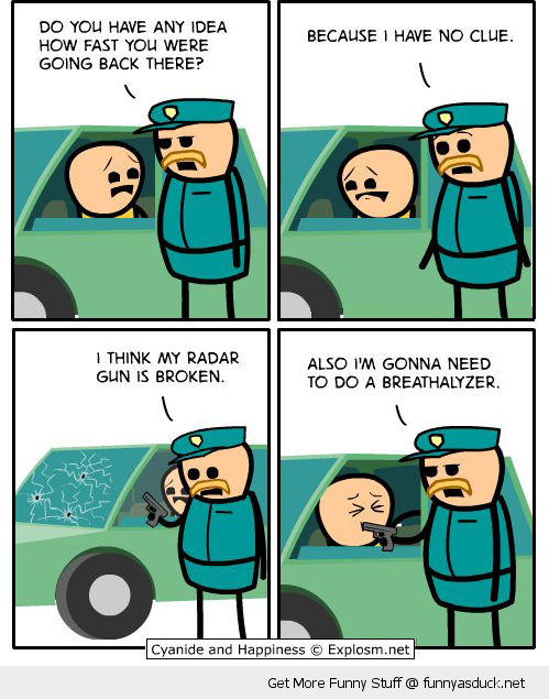 cyanide happiness comic speeding radar gun police cop breathalyzer funny pics pictures pic picture image photo images photos lol