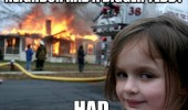 evil kid house fire bigger teddy had meme girl funny pics pictures pic picture image photo images photos lol