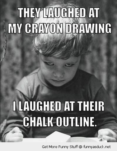 laughed crayon drawing evil kid omen damien chalk outline funny pics pictures pic picture image photo images photos lol