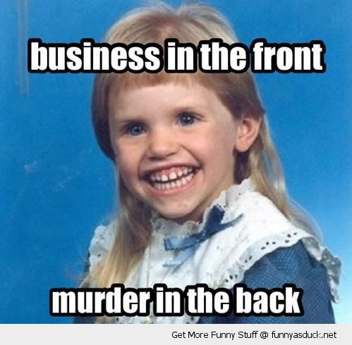 evil smile redneck girl mullet business murder party funny pics pictures pic picture image photo images photos lol