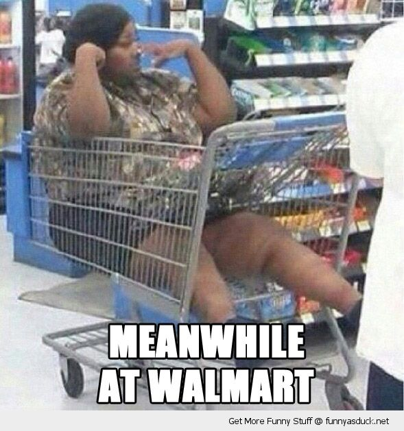 meanwhile at walmart fat woman sitting shopping cart trolley lazy girl funny pics pictures pic picture image photo images photos lol