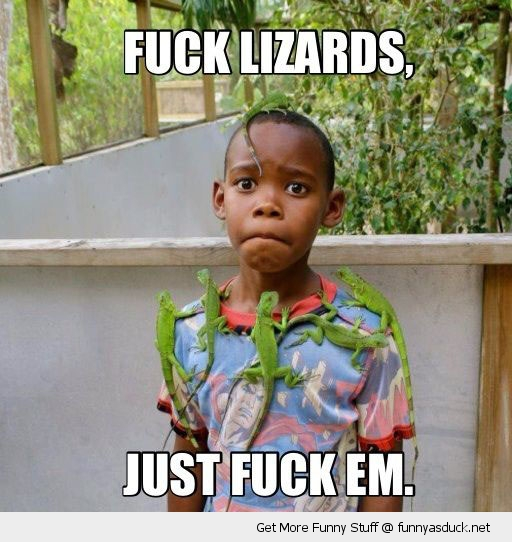fuck lizards sad annoyed kid boy animals face climbing funny pics pictures pic picture image photo images photos lol