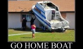 go home boat drunk crashed roof house funny pics pictures pic picture image photo images photos lol