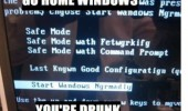 go home windows drunk misspelled words pc computer funny pics pictures pic picture image photo images photos lol