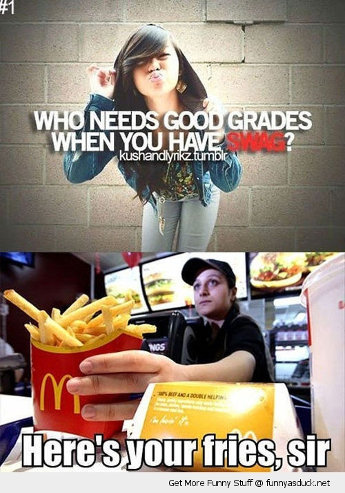 good grades swag mcdonalds fries girl funny pics pictures pic picture image photo images photos lol