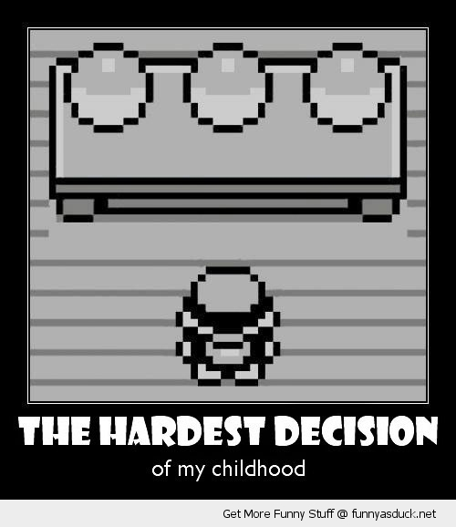 hardest decision pokemon ash choose gaming childhood nintendo funny pics pictures pic picture image photo images photos lol