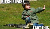 bitch please got this kid boy alligator crocodile animal funny pics pictures pic picture image photo images photos lol
