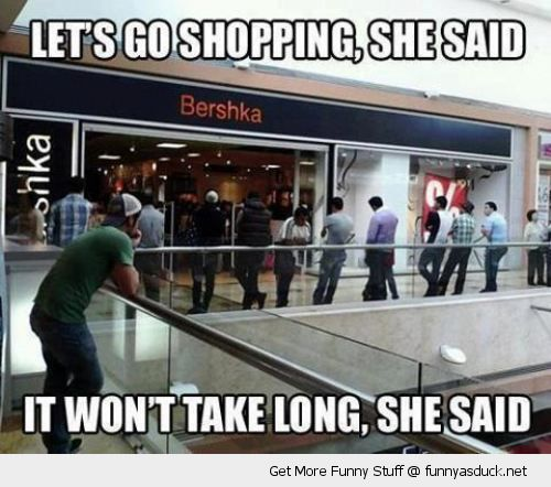 go shopping she said won't take long men waiting mall girlfriend wife woman funny pics pictures pic picture image photo images photos lol