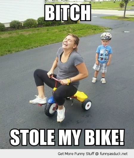bitch stole my bike angry kid mom laughing tricycle boy funny pics pictures pic picture image photo images photos lol