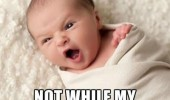 naptime enemies angry shouting baby kid meme funny pics pictures pic picture image photo images photos lol