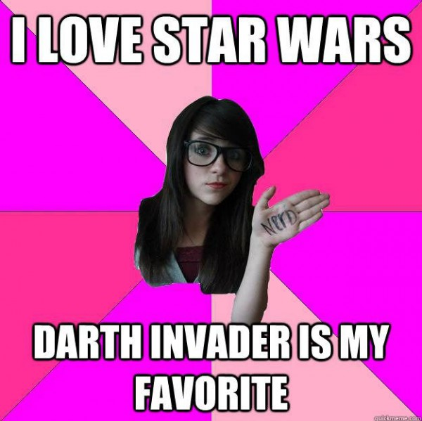 idiot nerd girl meme love star wars darth invader favorite funny pics pictures pic picture image photo images photos lol