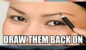 woman logic eyebrows pluck draw on funny pics pictures pic picture image photo images photos lol