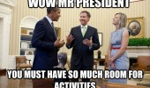 mr president so much room activities will ferrel step brothers barack obama white house funny pics pictures pic picture image photo images photos lol