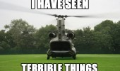 seen terrible things army helicopter sad face military funny pics pictures pic picture image photo images photos lol