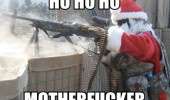 ho ho mother fucker soldier army gun santa costume christmas xmas funny pics pictures pic picture image photo images photos lol