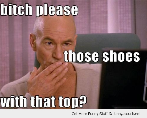 bitch please patrick stewart star trek funny pics pictures pic picture image photo images photos lol