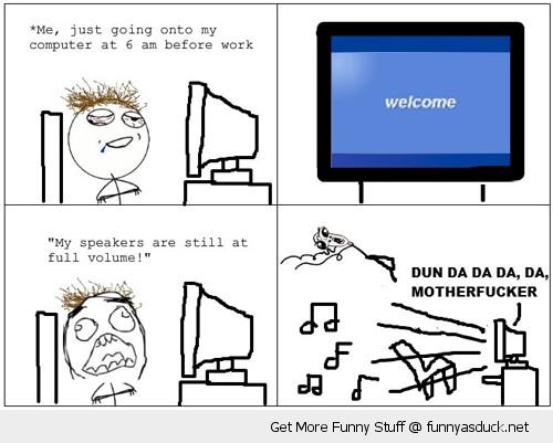 left speakers full volume rage comic meme pc windows computer funny pics pictures pic picture image photo images photos lol