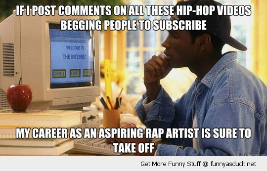 wannabee rapper artist spam you tube comments funny pics pictures pic picture image photo images photos lol