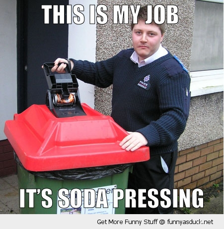 soda pressing warden police depressing recycling bin trash can funny pics pictures pic picture image photo images photos lol