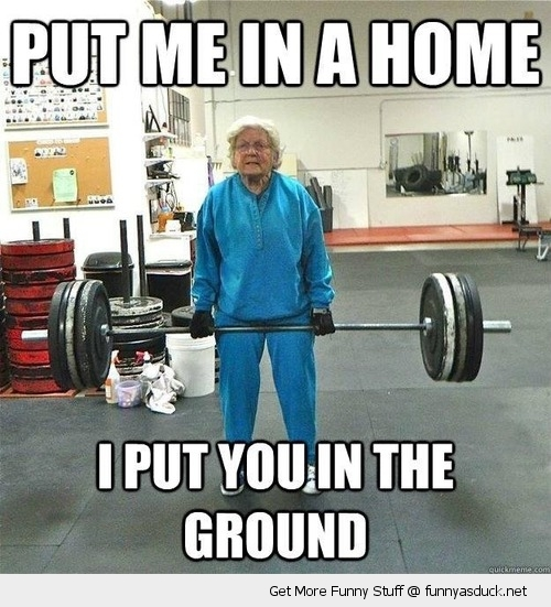 weight lifting body building gran put me in a home ground funny pics pictures pic picture image photo images photos lol