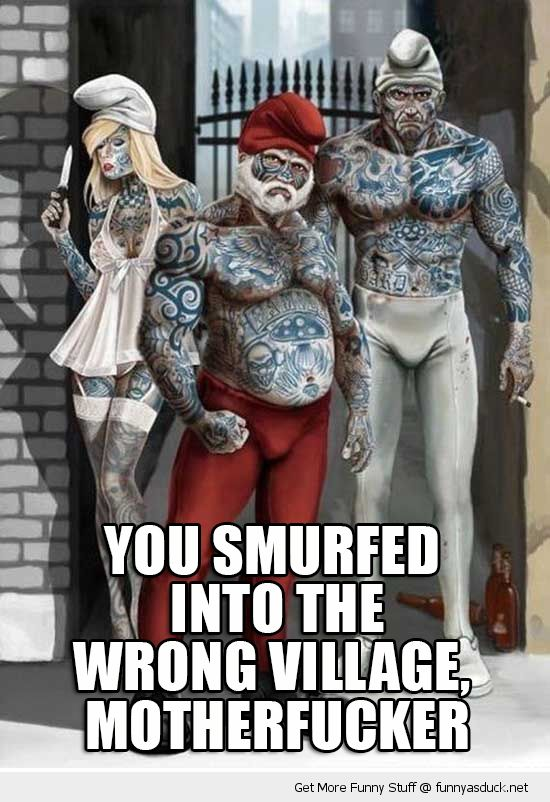 bad ass smurfs tattoos you smurfed wrong village mother fucker tv film cartoon funny pics pictures pic picture image photo images photos lol