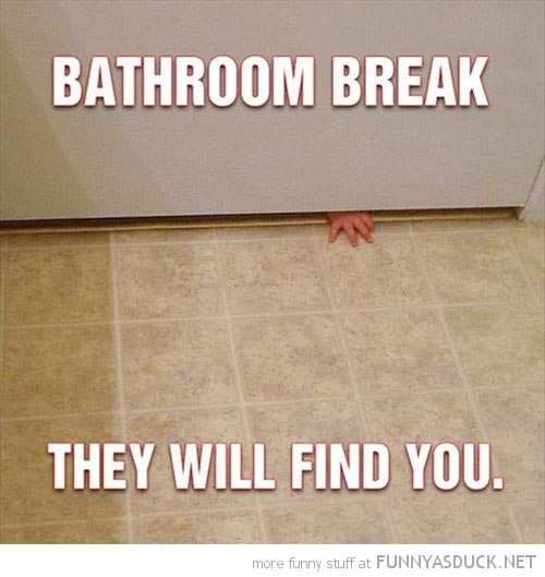 http://funnyasduck.net/wp-content/uploads/2012/12/funny-bathroom-break-kid-baby-hand-door-find-you-pics.jpg