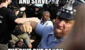 protect serve shit out you cop police brutality riot punch attack funny pics pictures pic picture image photo images photos lol